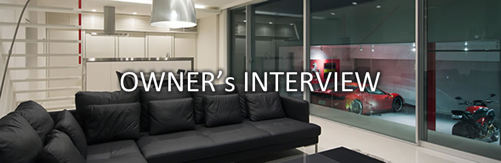 OWNER's INTERVIEW